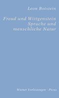 Leon Botstein: Freud und Wittgenstein. Sprache und menschliche Natur