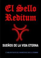 Carlos Manuel Martínez de la Torre: El Sello Reditum