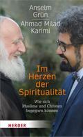 Anselm Grün: Im Herzen der Spiritualität ★★