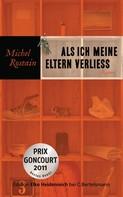 Michel Rostain: Als ich meine Eltern verließ ★★★★