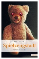 Lucas Bahl: Spielzeugstadt ★★★★