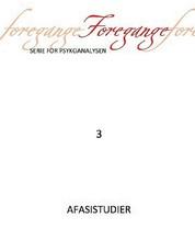 Foregange nr. 3 - Afasistudier - Afasistudier