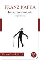 Franz Kafka: In der Strafkolonie ★★★★