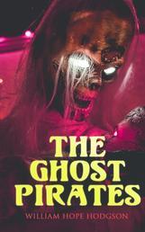 The Ghost Pirates - Sea Horror Novel