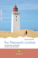 Almut Irmscher: Das Dänemark-Lesebuch
