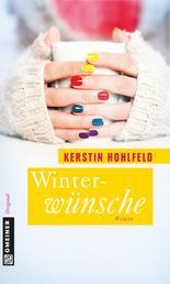 Winterwünsche - Roman