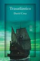 David Cruz: Trasatlántico