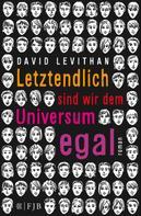 David Levithan: Letztendlich sind wir dem Universum egal ★★★★★