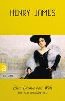 Henry James: Eine Dame von Welt ★★★★