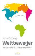 John Ortberg: Weltbeweger