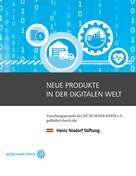 Elisabeth Noll: Neue Produkte in der digitalen Welt