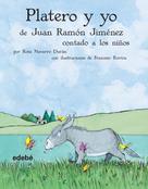 Rosa Navarro Durán: Platero y yo contado a los niños