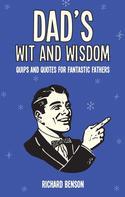 Richard Benson: Dad's Wit and Wisdom