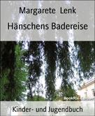 Margarete Lenk: Hänschens Badereise