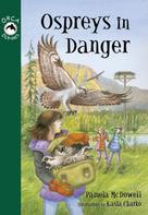 Pamela McDowell: Ospreys in Danger