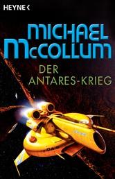 Der Antares-Krieg - Drei Romane in einem Band