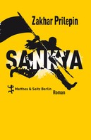 Zakhar Prilepin: Sankya