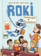 Andreas Hüging: ROKI - Kuddelmuddel im Klassenzimmer