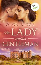 Die Lady und der Gentleman - Roman