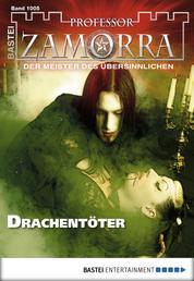 Professor Zamorra - Folge 1005 - Drachentöter