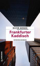 Frankfurter Kaddisch - Kriminalroman