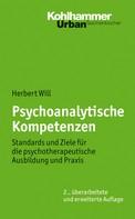 Herbert Will: Psychoanalytische Kompetenzen