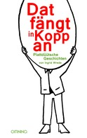 Ingrid Wrede: Dat fängt in Kopp an