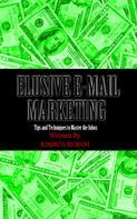 Joshua Burch: Elusive E-Mail Marketing ★