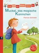 Patricia Schröder: Erst ich ein Stück, dann du - Muckel, das magische Kaninchen ★★★★