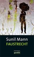 Sunil Mann: Faustrecht ★★★★