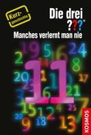 Marco Sonnleitner: Die drei ??? Manches verlernt man nie (drei Fragezeichen) ★★★★