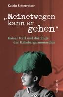 Katrin Unterreiner: Meinetwegen kann er gehen