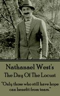 Nathanael West: The Day Of The Locust