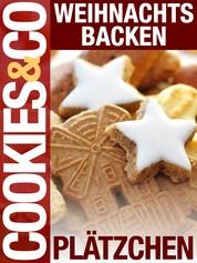 Weihnachtsbacken - Plätzchen - Cookies & Co