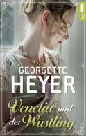 Georgette Heyer: Venetia und der Wüstling ★★★★