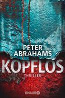 Peter Abrahams: Kopflos ★★★★