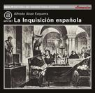 Alfredo Alvar Ezquerra: La Inquisición Española