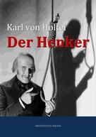 Carl von Holtei: Der Henker