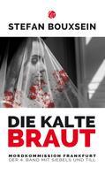 Stefan Bouxsein: Die kalte Braut ★★★★