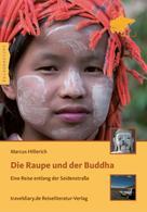 Marcus Hillerich: Die Raupe und der Buddha ★★★★