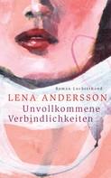 Lena Andersson: Unvollkommene Verbindlichkeiten ★★★★★