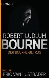 Der Bourne Betrug - Roman