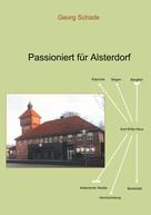 Georg Schade: Passioniert für Alsterdorf
