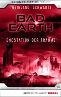 Manfred Weinland: Bad Earth 18 - Science-Fiction-Serie ★★★★