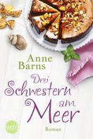Anne Barns: Drei Schwestern am Meer ★★★★