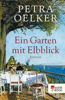 Petra Oelker: Ein Garten mit Elbblick ★★★★