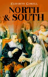 North & South - Victorian Romance Classic (Including Biography of the Author)