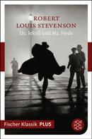 Robert Louis Stevenson: Dr. Jekyll und Mr. Hyde ★★★★