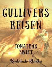 Gullivers Reisen - Kinderbuch-Klassiker