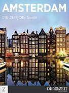 DIE ZEIT: Amsterdam ★★★